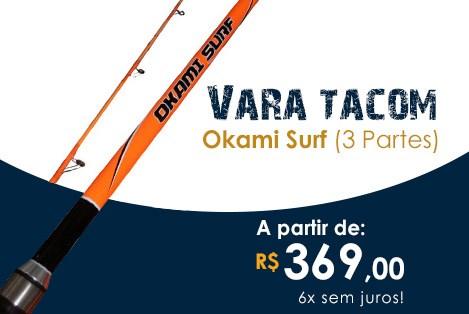 Vara Tacom Okami Surf