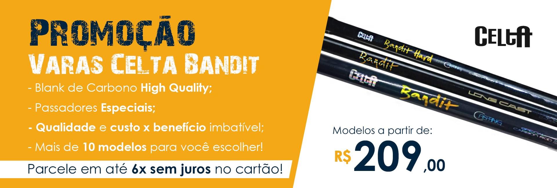 Vara Celta Bandit Nova Promoção