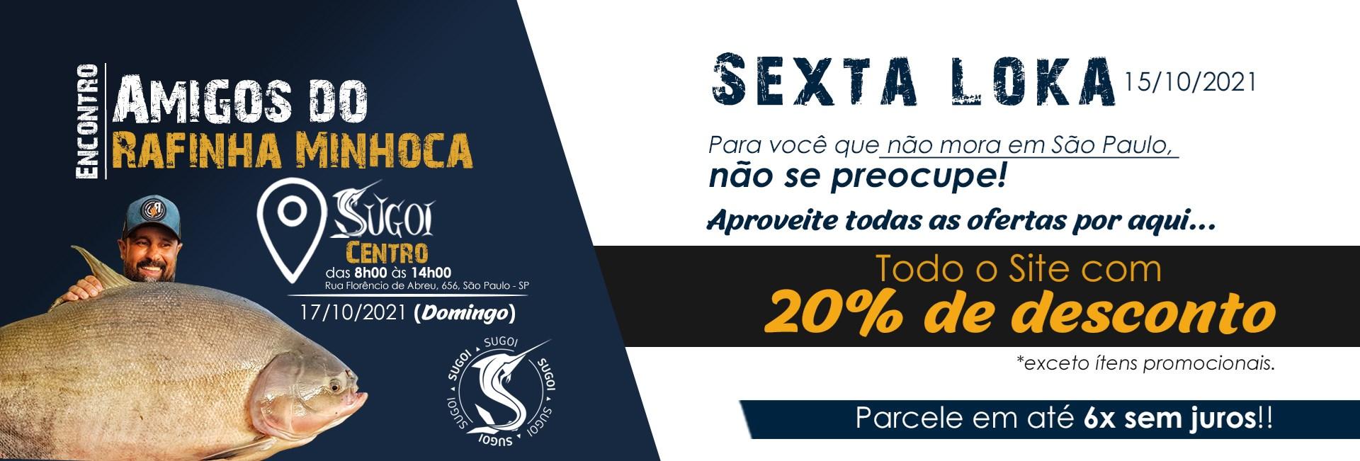 Sexta Loka Especial - Todo Site com 20% OFF
