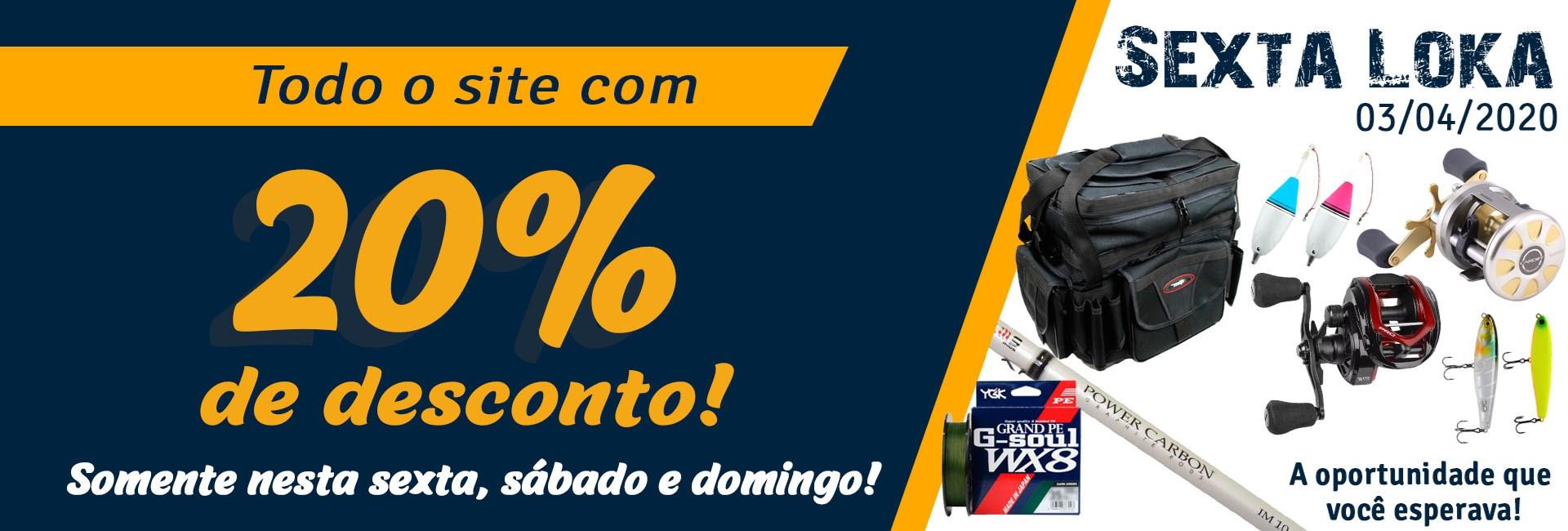Sexta LOKA Promoção 20% 03/04/2020