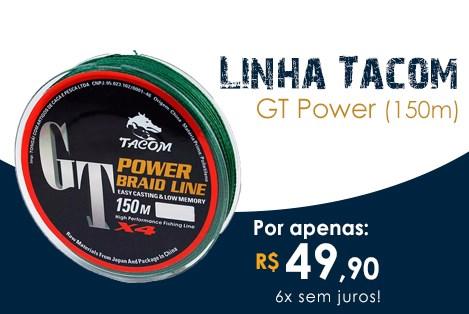 Linha Tacom GT Power