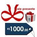 Vale presente (R$ 1.000,00)