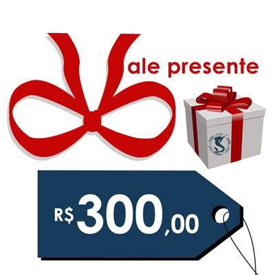 Vale presente (R$ 300,00)