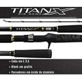 VARA MARINE SPORTS TITAN-X – TXBG-C802H – 20-40LB – P/CARRETILHA